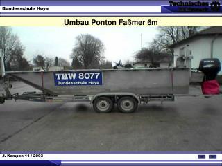 Umbau Ponton Faßmer 6m