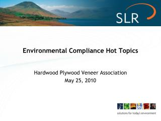 Environmental Compliance Hot Topics