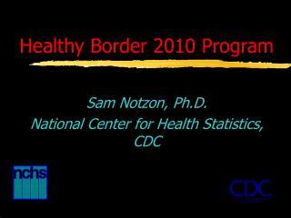 Healthy Border 2010 Program