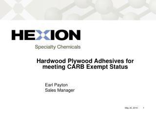 Hardwood Plywood Adhesives for meeting CARB Exempt Status