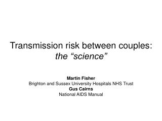 """Transmission risk between couples: the """"science"""""""
