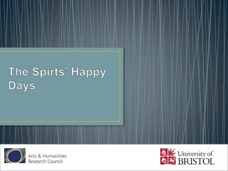 The  Spirts ' Happy Days