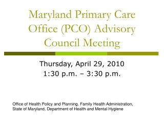Maryland Primary Care Office (PCO) Advisory Council Meeting