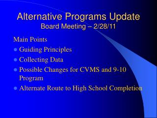 Alternative Programs Update Board Meeting – 2/28/11