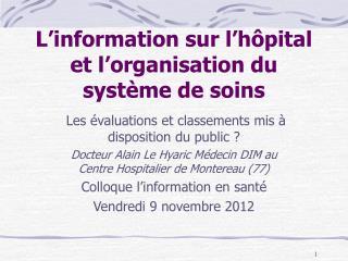 L'information sur l'hôpital et l'organisation du système de soins