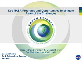 Key NASA Programs and Opportunities to Mitigate Risks of the Challenges