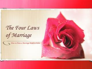 The Four Laws of Marriage