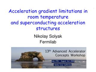 Acceleration gradient limitations in room temperature and superconducting acceleration structures