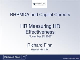 BHRMDA and Capital Careers HR Measuring HR Effectiveness November 9 th  2007