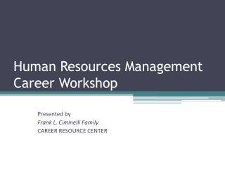 Human Resources Management Career Workshop