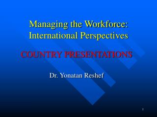 Managing the Workforce: International Perspectives