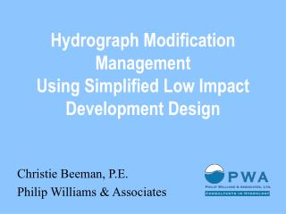 Hydrograph Modification Management  Using Simplified Low Impact Development Design