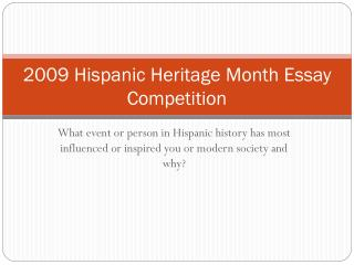 2009 Hispanic Heritage Month Essay Competition