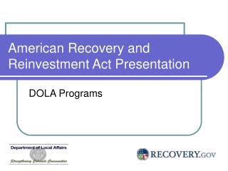 American Recovery and Reinvestment Act Presentation