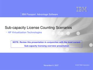 Sub-capacity License Counting Scenarios  - HP Virtualization Technologies