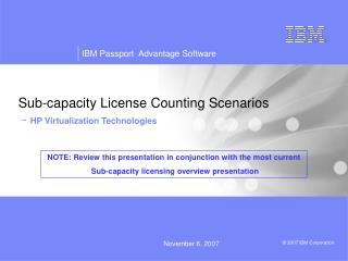 Sub-capacity License Counting Scenarios  - HP Virtualization Technologies
