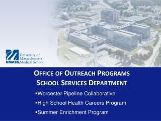 Worcester Pipeline Collaborative High School Health Careers Program Summer Enrichment Program