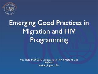 Emerging Good Practices in Migration and HIV Programming