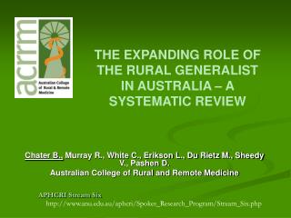 THE EXPANDING ROLE OF THE RURAL GENERALIST IN AUSTRALIA   A SYSTEMATIC REVIEW