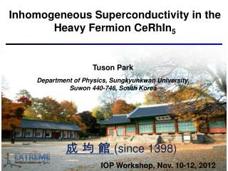 Inhomogeneous Superconductivity in the Heavy Fermion CeRhIn 5