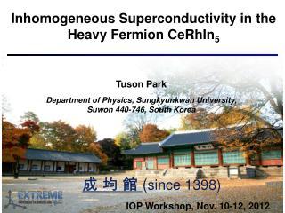 Inhomogeneous Superconductivity in the Heavy Fermion CeRhIn 5