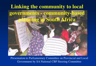Linking the community to local governments - community-based planning in South Africa