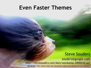 Even Faster Themes