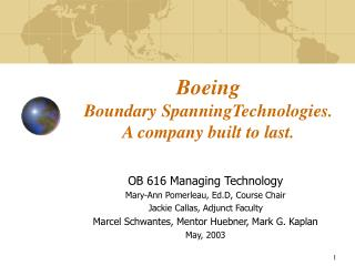 Boeing  Boundary SpanningTechnologies.  A company built to last.