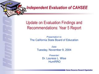 Independent Evaluation of CAHSEE