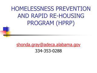 HOMELESSNESS PREVENTION AND RAPID RE-HOUSING PROGRAM (HPRP)