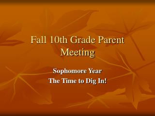 Fall 10th Grade Parent Meeting