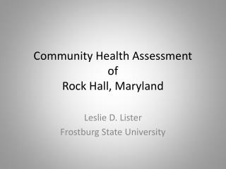Community Health Assessment of  Rock Hall, Maryland