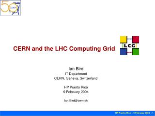 CERN and the LHC Computing Grid