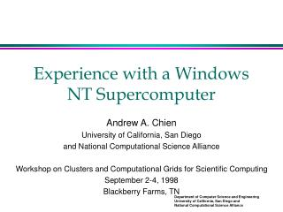 Experience with a Windows NT Supercomputer