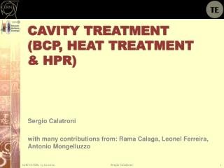 Cavity Treatment (BCP, Heat Treatment & HPR)