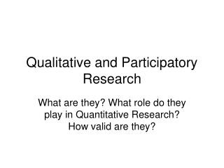Qualitative and Participatory Research