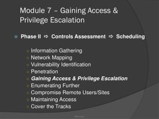 Module 7 � Gaining Access & Privilege Escalation