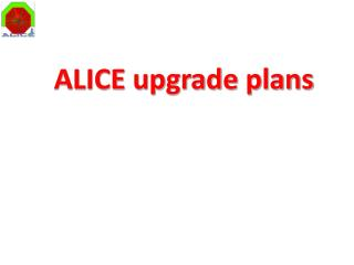 ALICE upgrade plans