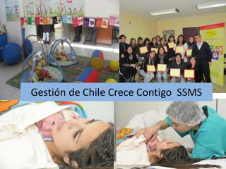 Gestión de Chile Crece Contigo  SSMS