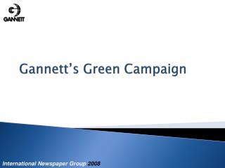 Gannett's Green Campaign