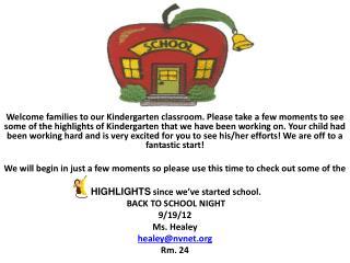 Welcome to Ms. Healey's Kindergarten!
