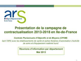 Présentation de la campagne de contractualisation 2013-2018 en Ile-de-France
