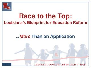 Race to the Top: Louisiana's Blueprint for Education Reform