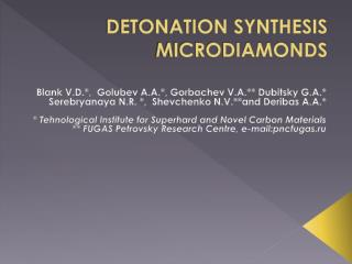 DETONATION SYNTHESIS MICRODIAMONDS