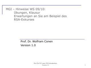 MGI – Hinweise WS 09/10:  Übungen, Klausur Erwartungen an Sie am Beispiel des RSA-Exkurses