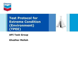Test Protocol for Extreme Condition (Environment) (TPEE)