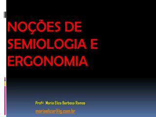 Noções de Semiologia e Ergonomia
