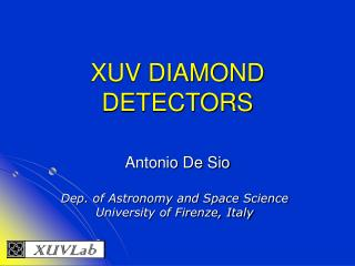 XUV DIAMOND DETECTORS