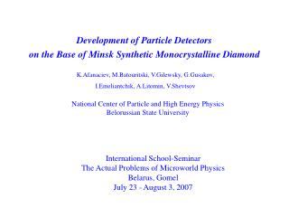 Development of Particle Detectors on the Base of Minsk Synthetic Monocrystalline Diamond