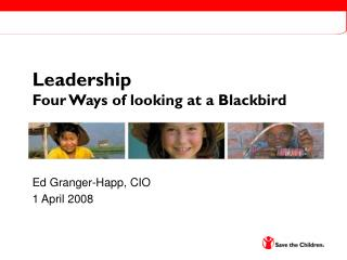 Leadership Four Ways of looking at a Blackbird